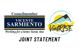 Joint statement from Santa Ana City Council Member Vicente Sarmiento and VietRISE on Recent Incidents that Created Harm in the Vietnamese Community