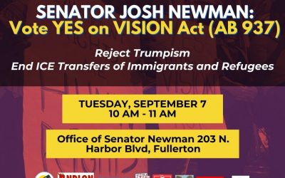 Orange County Community Members Rally Senator Newman: Reject Trumpian Threats, Support VISION Act to End ICE Transfers of Immigrants and Refugees